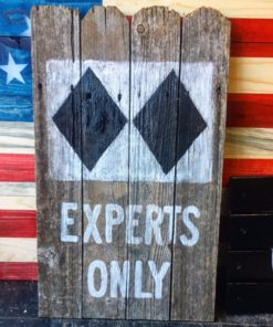Experts Only Double Black Diamond Barnwood Wall art
